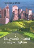 Magyarok között a nagyvilágban
