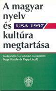 A magyar nyelv és kultúra megtartása